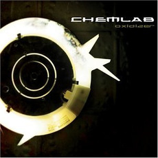 Oxidizer mp3 Album by Chemlab