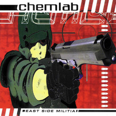 East Side Militia mp3 Album by Chemlab