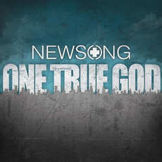 One True God mp3 Album by NewSong