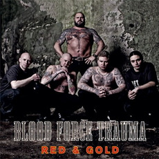 Red & Gold mp3 Album by Blood Force Trauma