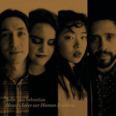 How to Solve Our Human Problems, Pt. 1 mp3 Album by Belle And Sebastian