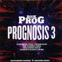 Prognosis 3