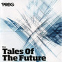 Prog P50: Tales of the Future