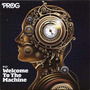 Prog P37: Welcome to the Machine