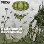 Prog P23: A Lifetime of Adventure...