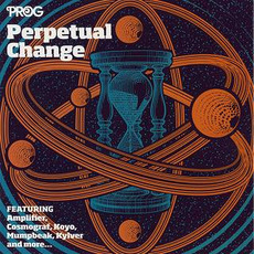 Prog P56: Perpetual Change mp3 Compilation by Various Artists