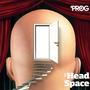 Prog P9: Head Space