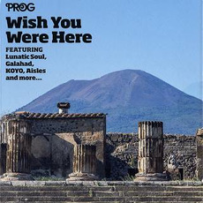 Prog P58: Wish You Were Here mp3 Compilation by Various Artists