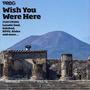Prog P58: Wish You Were Here