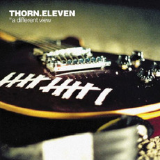 A Different View mp3 Album by Thorn.Eleven