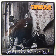 Derelicts of Dialect mp3 Album by 3rd Bass