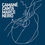 Camané Canta Marceneiro