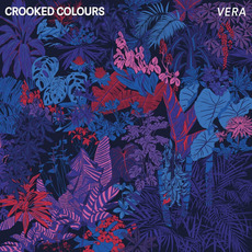 Vera mp3 Album by Crooked Colours