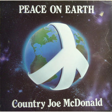 Peace on Earth mp3 Album by Country Joe McDonald