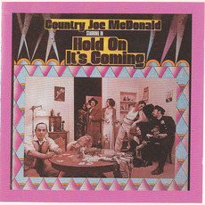 Hold On It's Coming (Remastered) mp3 Album by Country Joe McDonald