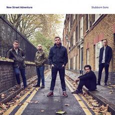 Stubborn Sons by New Street Adventure