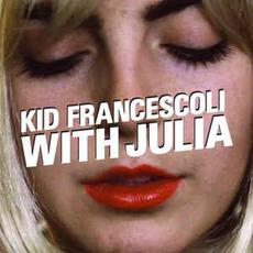 With Julia mp3 Album by Kid Francescoli