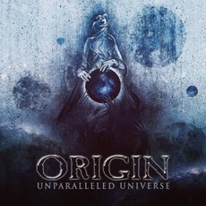 Unparalleled Universe mp3 Album by Origin