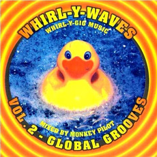Whirl-Y-Waves, Volume 2: Global Grooves mp3 Compilation by Various Artists