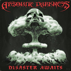 Disaster Awaits mp3 Album by Absolute Darkness