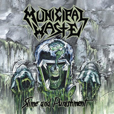 Slime and Punishment mp3 Album by Municipal Waste