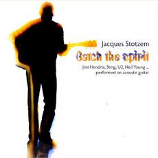 Catch the Spirit mp3 Album by Jacques Stotzem