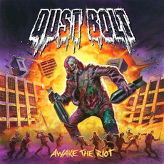 Awake the Riot (Japanese Edition) by Dust Bolt