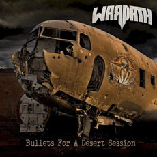 Bullets For A Desert Session mp3 Album by Warpath