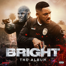 Bright: The Album mp3 Soundtrack by Various Artists