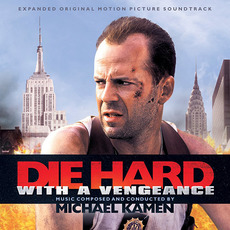 Die Hard: With A Vengeance (Limited Edition) by Michael Kamen