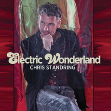 Electric Wonderland mp3 Album by Chris Standring