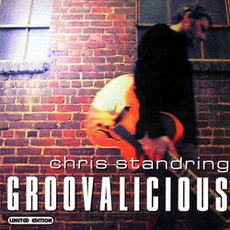 Groovalicious mp3 Album by Chris Standring