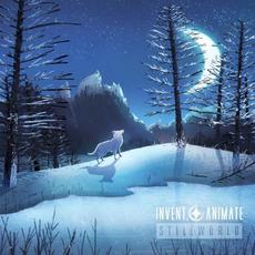 Stillworld mp3 Album by Invent, Animate
