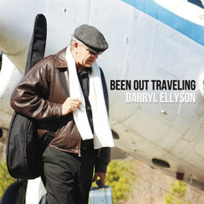 Been Out Traveling mp3 Album by Darryl Ellyson