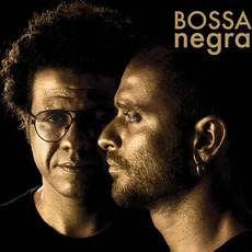 Bossa Negra by Diogo Nogueira, Hamilton de Holanda