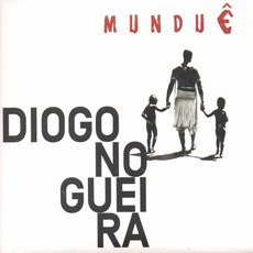 Munduê mp3 Album by Diogo Nogueira