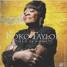 Old School (Re-Issue) by Koko Taylor