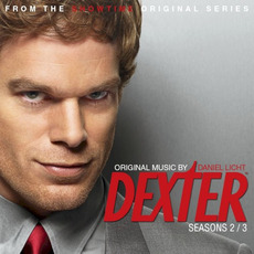 Dexter: Seasons 2 / 3: From the Showtime Original Series mp3 Soundtrack by Daniel Licht