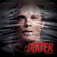 Dexter: Season 8: Music From the Showtime Original Series mp3 Soundtrack by Various Artists