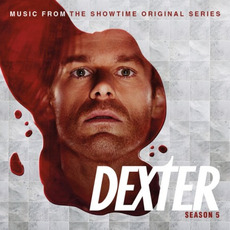 Dexter: Season 5: Music From the Showtime Original Series mp3 Soundtrack by Various Artists