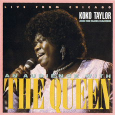 An Audience With The Queen by Koko Taylor