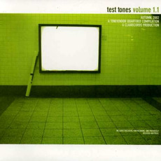 Test Tones, Volume 1.1 mp3 Compilation by Various Artists