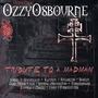 Ozzy Osbourne: Tribute to a Madman