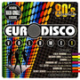 80's Revolution: Euro Disco, Volume 1
