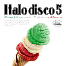 80's Revolution: Italo Disco, Volume 5 by Various Artists