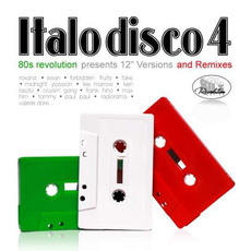 80's Revolution: Italo Disco, Volume 4 by Various Artists