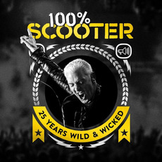 100% Scooter (25 Years Wild & Wicked) (Limited Edition) mp3 Compilation by Various Artists