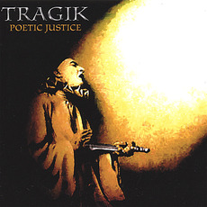 Poetic Justice mp3 Album by Tragik