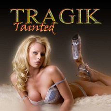 Tainted mp3 Album by Tragik