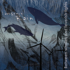 Between Whales and Feverish Lights by I Am Sonic Rain